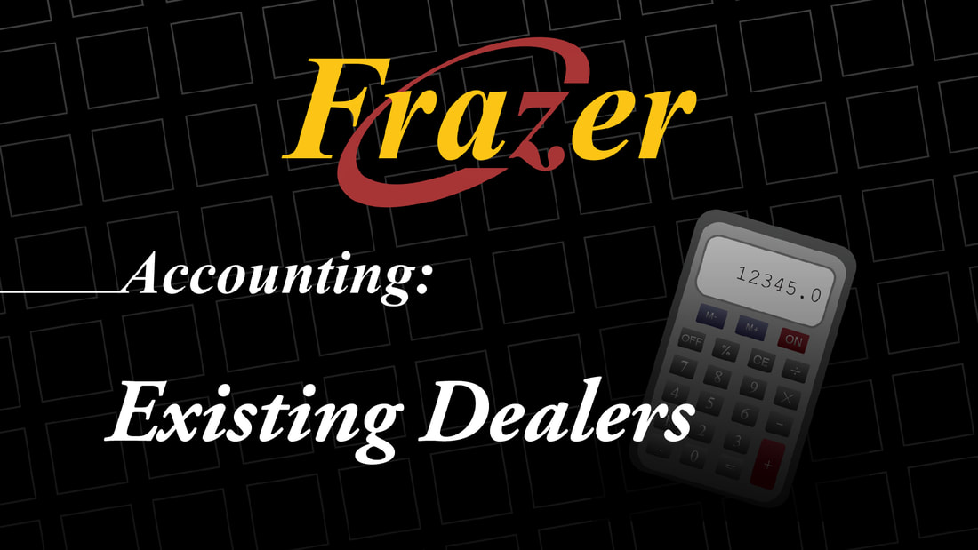 Accounting for Existing Dealers